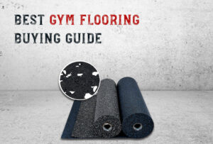 Definite-Buying-guide-how-to-buy-gym-flooring
