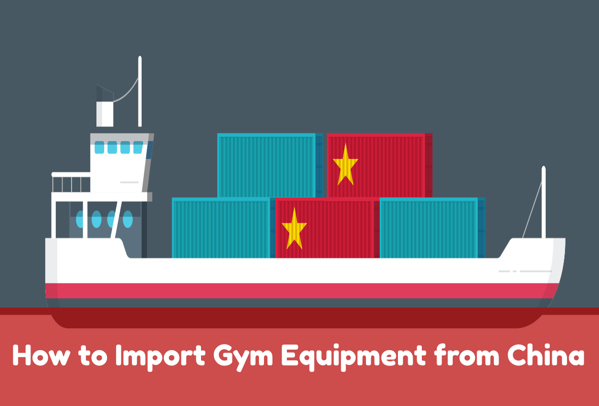 How-to-Import-Gym-Equipment-from-China